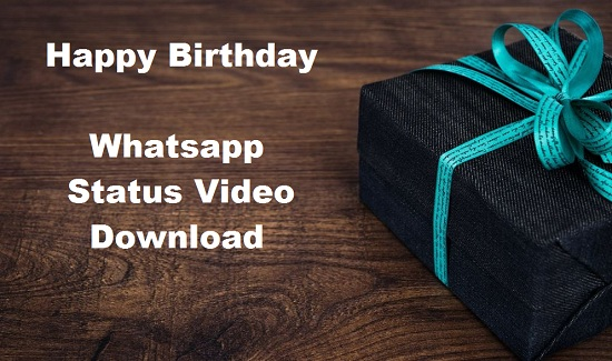 Happy Birthday Whatsapp Status Video Free Download – Mp4 Video