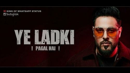 Ye Ladki Pagal Hai Song's Whatsapp Status Video Download 2020