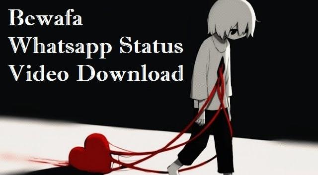 Bewafa Song Whatsapp Status Video Download 2020
