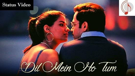 Dil Me Ho Tum Cheat India Whatsapp Status Video Download