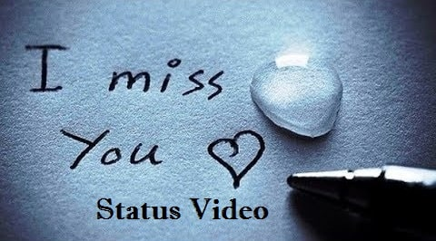 I Miss You Whatsapp Status Video Download 2020