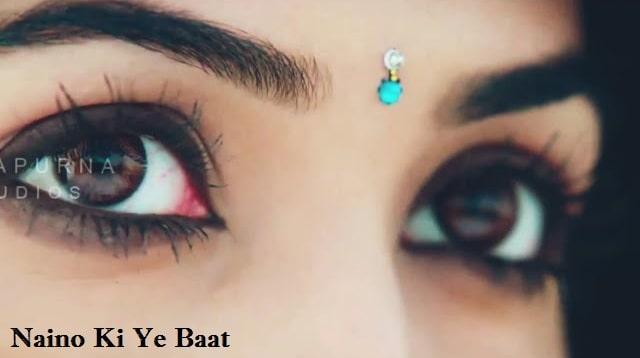 Naino Ki Jo Baat Naina Jaane Hai Status Video Download