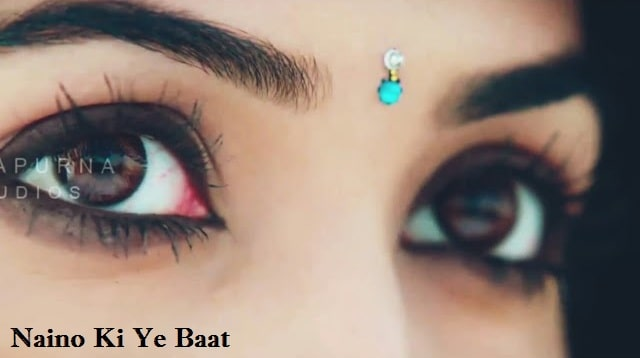 Naino Ki Jo Baat Naina Jaane Hai Whatsapp Status Video Download