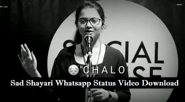 Sad Shayari Whatsapp Status Video Download – New Version