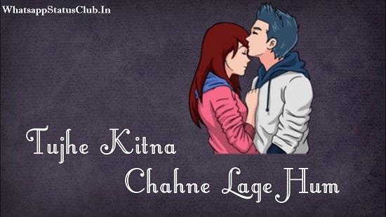 Tujhe Kitna Chahne Lage Hum Whatsapp Status Video Download