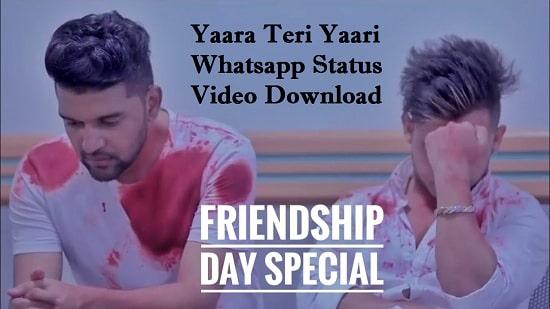 Yaara Teri Yaari Ko Whatsapp Status Video Download 2020