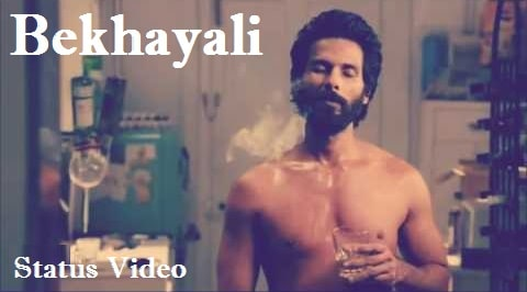 Bekhayali Song Whatsapp Status Video Download – Latest And Unique