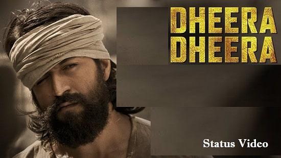 Dheera Dheera KGF Whatsapp Status Video Download – Latest Status