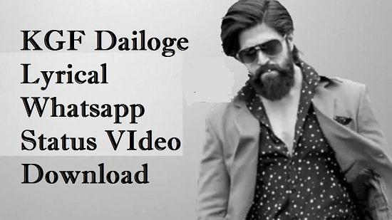 KGF Dailoge Lyrical Whatsapp Status Video Download – Free Mp4