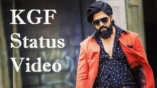 KGF Whatsapp Status Video Download – Songs Free Mp4 Status