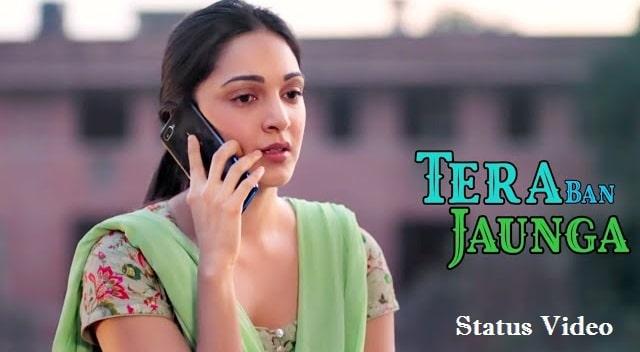Tera Ban Jaunga Song Whatsapp Status Video Download – 2020