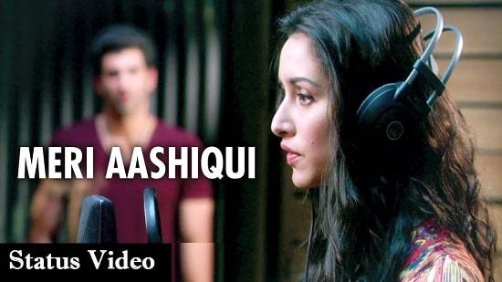 Meri Aashiqui Song Whatsapp Status Video Download – Latest 2020