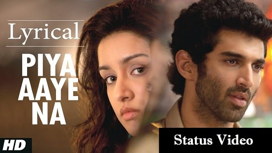 Piya Aaye Na Song Whatsapp Status Video Download – Latest