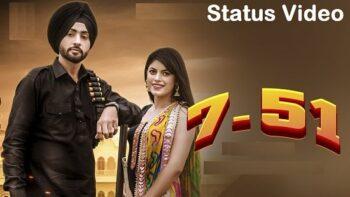 7 51 Song Whatsapp Status Video Download – Gurlez Akhtar