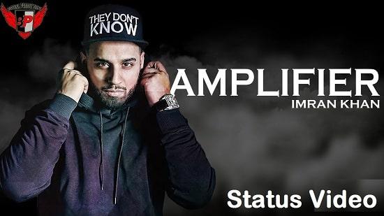 Amplifier Song Whatsapp Status Video Download - Imran Khan - Mp4 Video