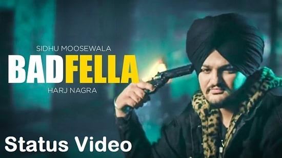 Badfella Song Whatsapp Status Video Download - Sidhu Moose Wala Mp4 Video