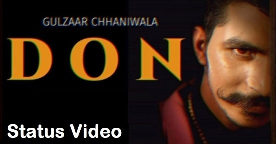Don Song Whatsapp Status Video Download - Gulzaar Chhaniwala Mp4 Video