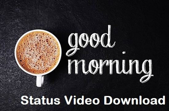 Good Morning Beautiful Whatsapp Status Video Free Download 2020