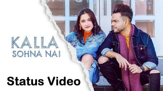 Kalla Sohna Nai Song Whatsapp Status Video Download – Neha Kakkar