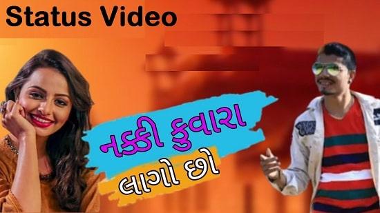 Nakki Kuvara Lago chho Song Whatsapp Status Video Download – Free