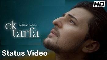 Ek Tarfa Song Whatsapp Status Video Download – Darshan Raval