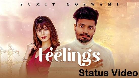 Feelings Song Whatsapp Status Video Download – Sumit Goswami