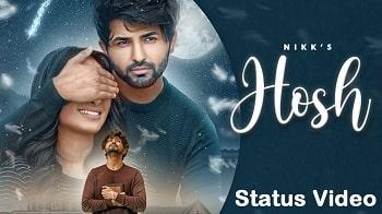 Hosh Song Whatsapp Status Video Download – Nikk, Mahira Shar
