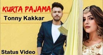 Kurta Pajama Song Whatsapp Status Video Download – Tonny Kakkar