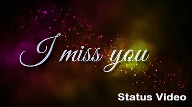 I Miss You Lyrical Song Whatsapp Status Video Download