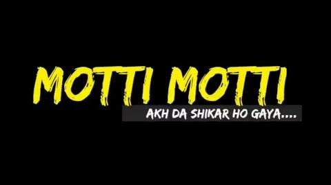 Moti Moti Akh Lyrical Whatsapp Status Video Download – New 2020