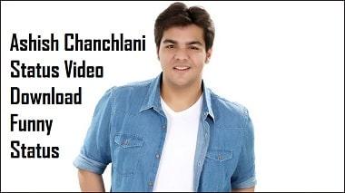 Ashish Chanchlani Video Free Whatsapp Status Video Download