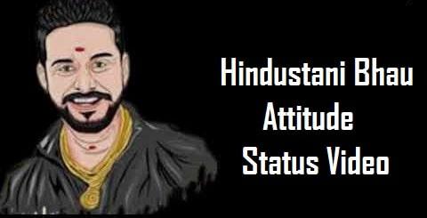 Hindustani Bhau Attitude Whatsapp Status Video Download – Free Video
